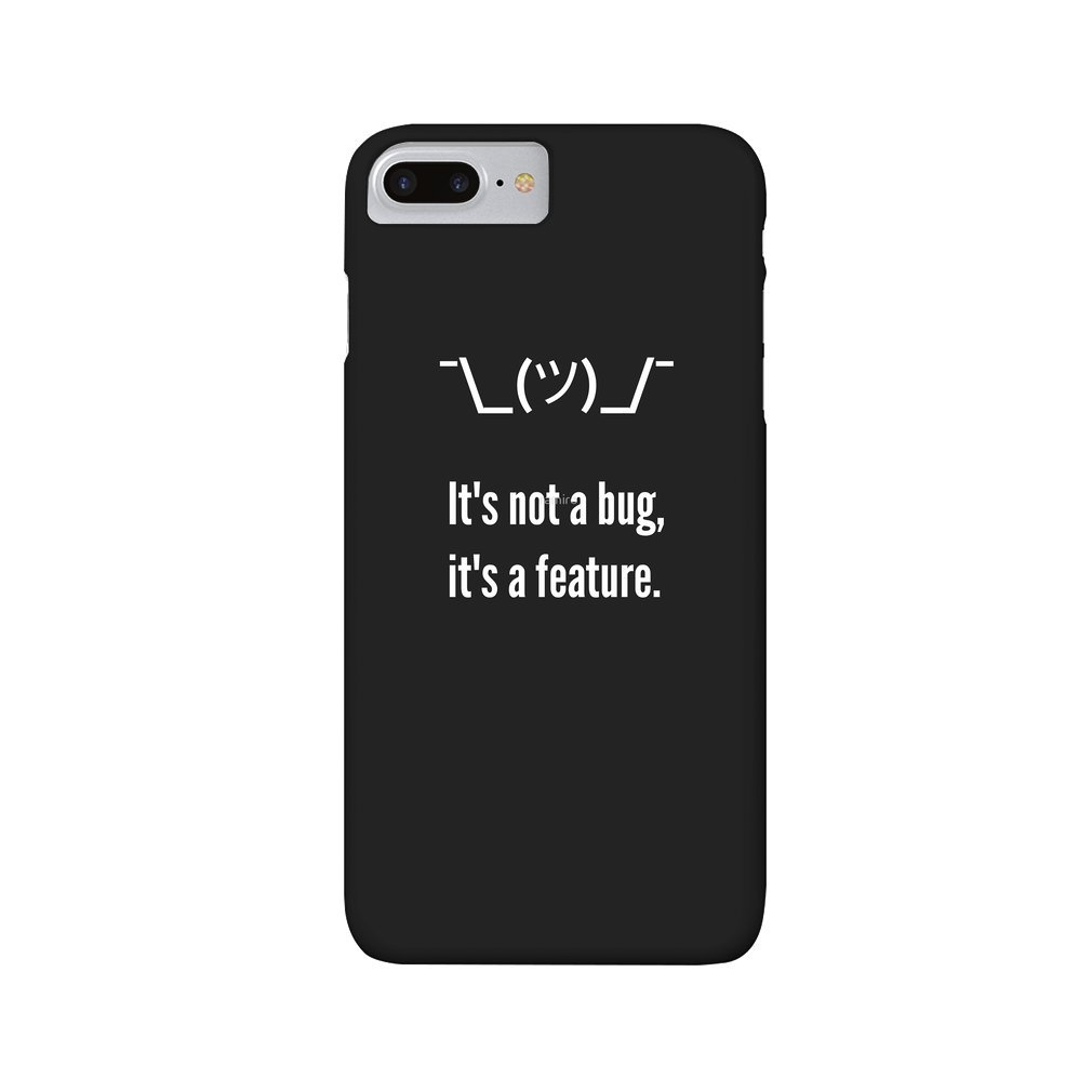 Thumb Shrug It is not a bug, it's a feature. White Text Programmer Excuse Design iPhone 7/8 Plus