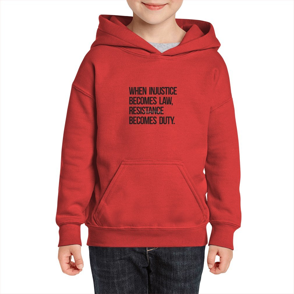 Thumb When Injustice Become Law Resistance Becomes Duty Kid Hoodie