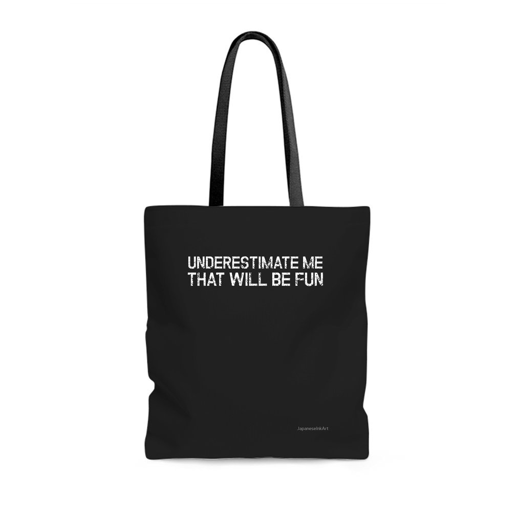 Thumb Underestimate Me That'll Be Fun Funny Quote Tote Bag