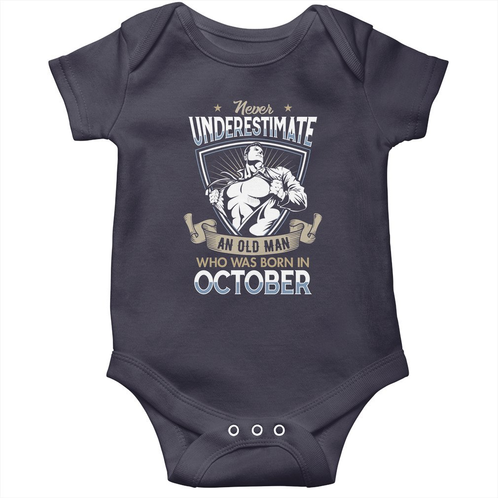 Thumb Never Underestimate an Old Man who was Born in October T-shirt Baby Onesie