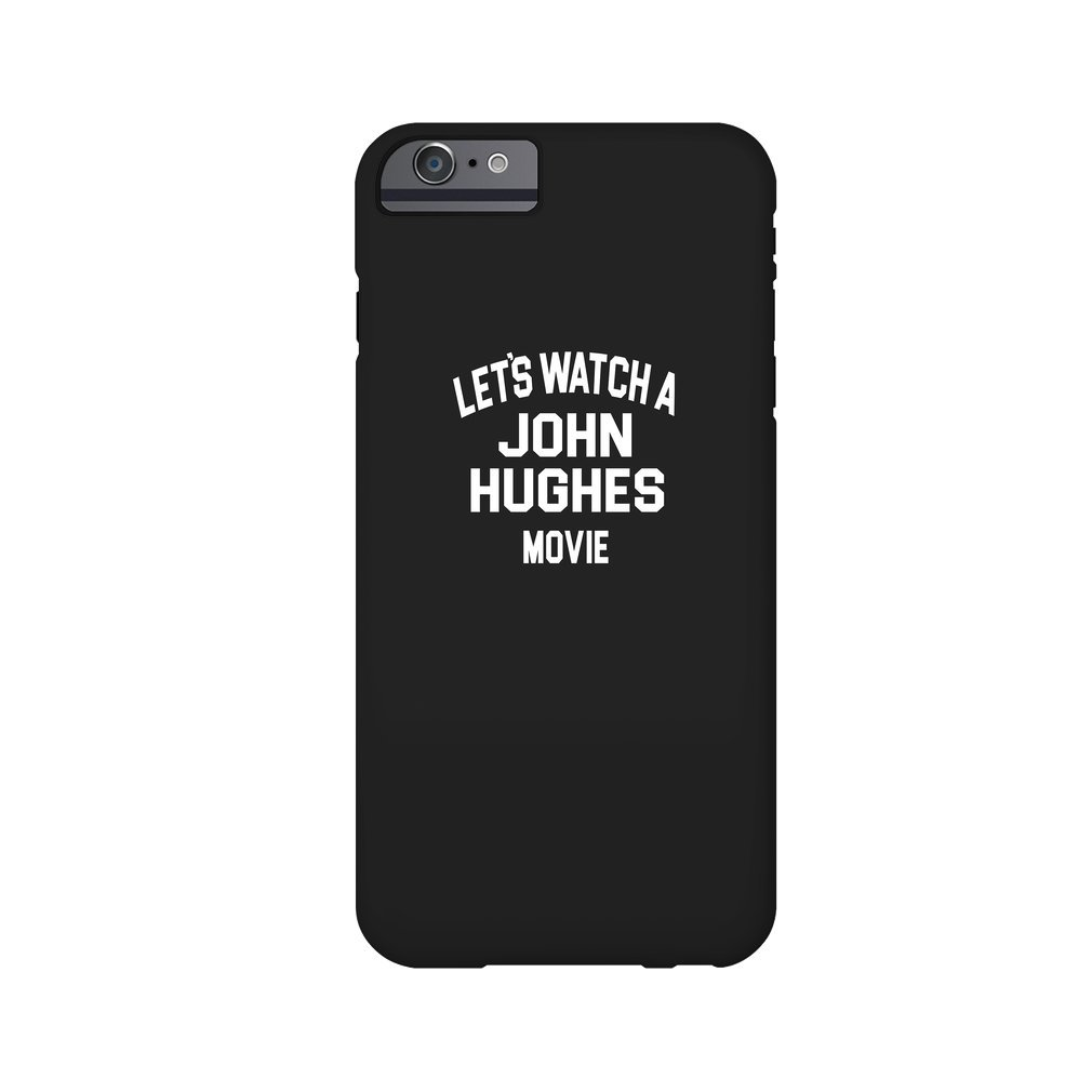 Thumb Lets Watch A John Hughes Movie iPhone 6/6S Plus