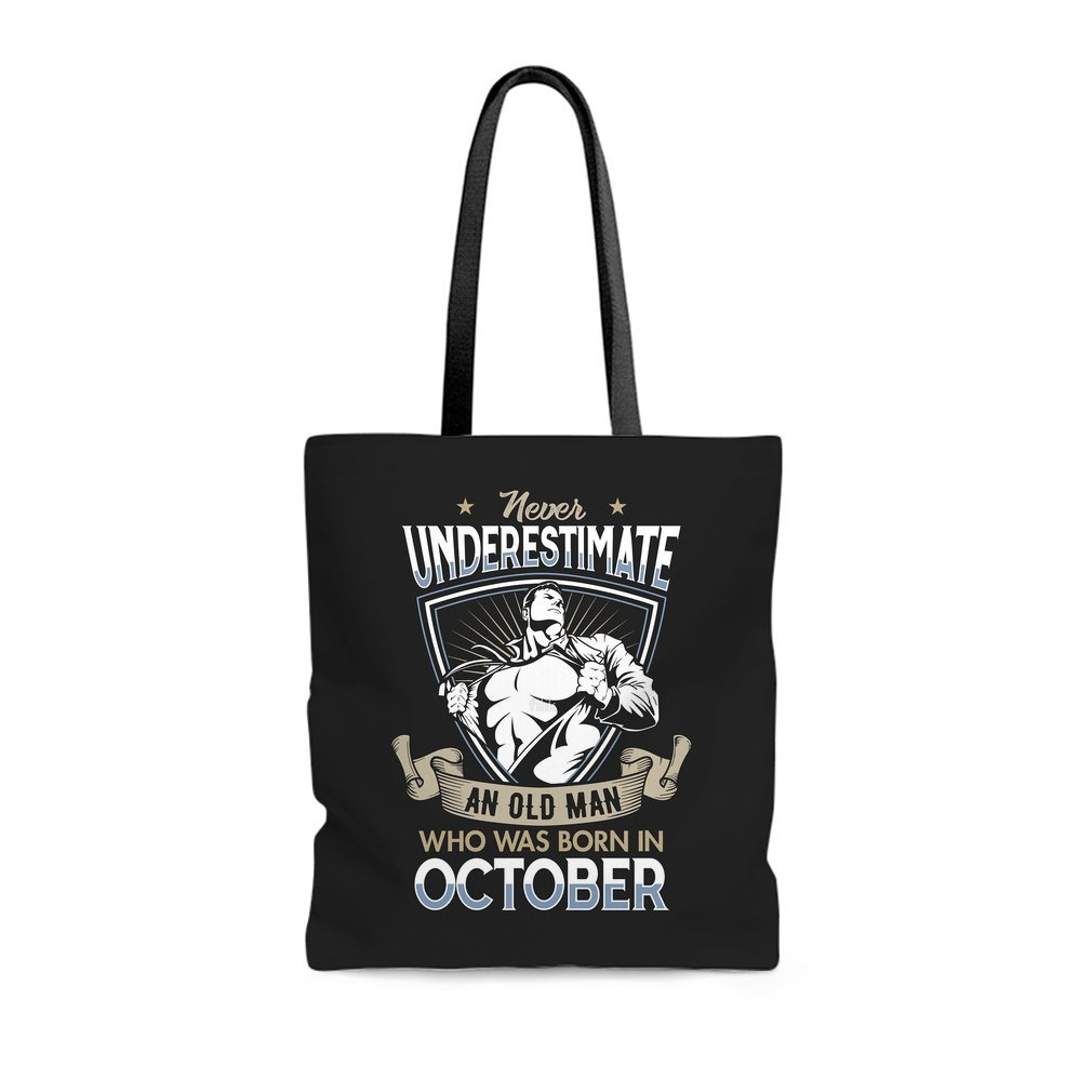 Thumb Never Underestimate an Old Man who was Born in October T-shirt Tote Bag