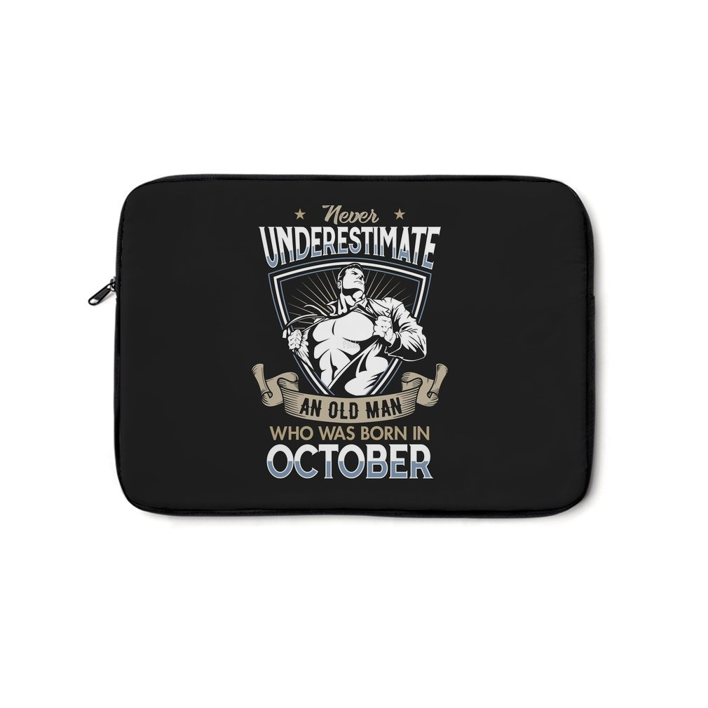 Thumb Never Underestimate an Old Man who was Born in October T-shirt Laptop Bag