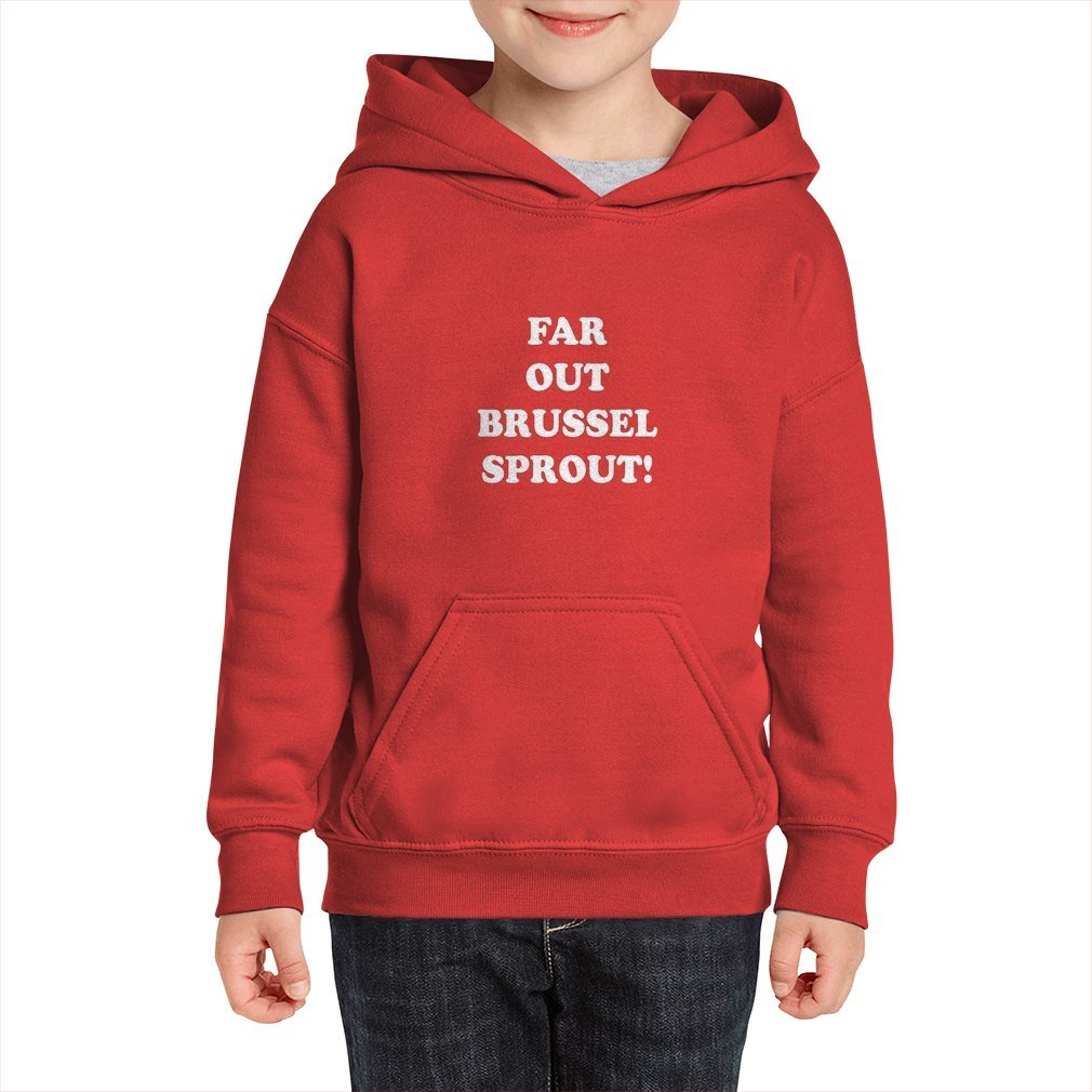 Thumb Far Out Brussel Sprout! Kid Hoodie