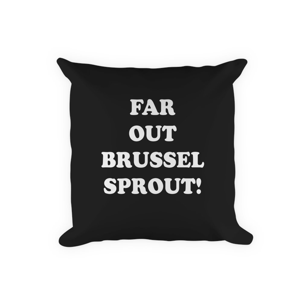 Thumb Far Out Brussel Sprout! Pillow